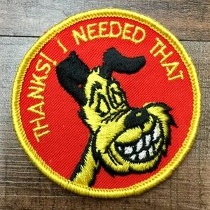 "Vintage ""Thanks! I Needed That"" Vest Patch"
